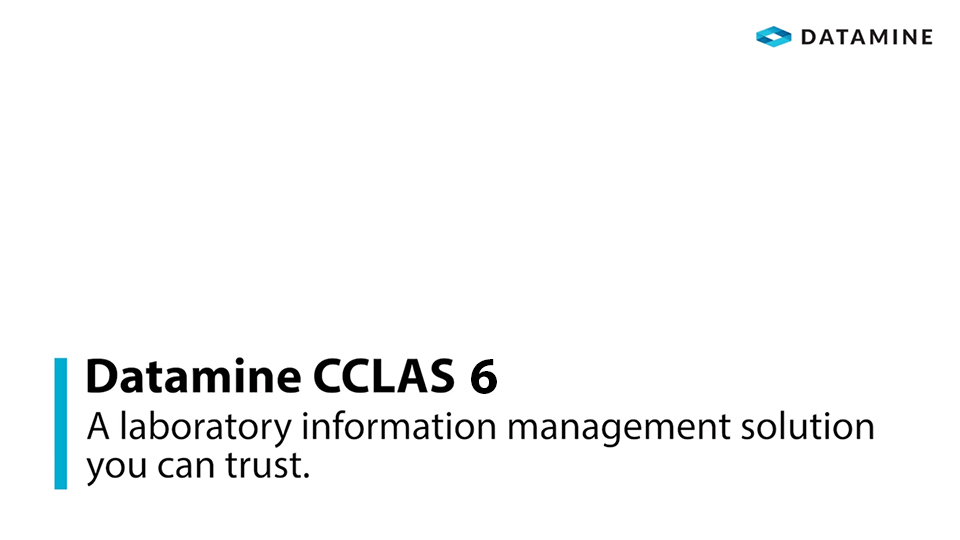 screenshot of the CCLAS overview video title page with the words - Datamine CCLAS 6 - A laboratory information management solution (LIMS) you can trust