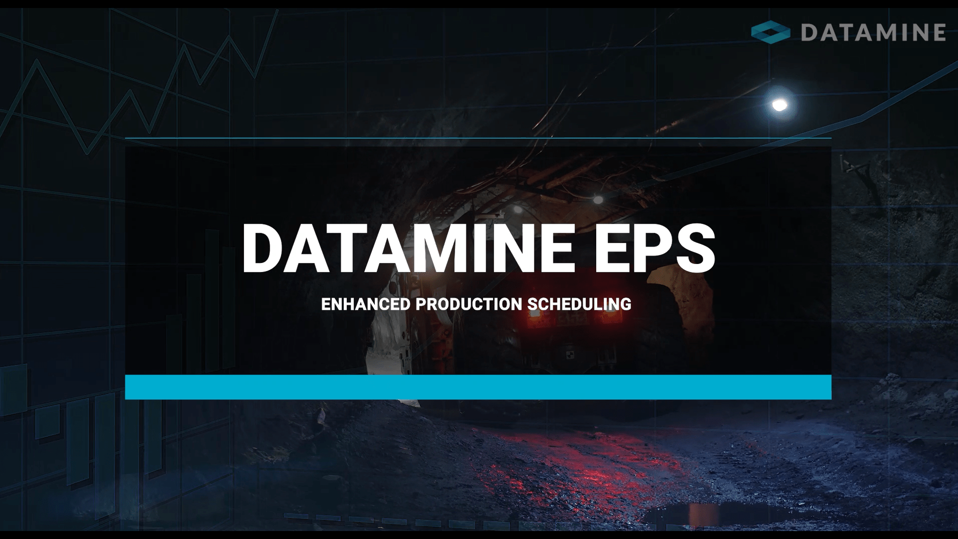 title screen of the video with the words 'Datamine EPS Enhanced Production Scheduling' over a background image of a truck in an underground tunnel